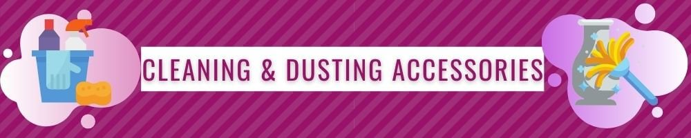 Cleaning & Dusting Accessories